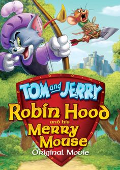 tom et jerry lhistoire de robin des bois tom and jerry robin hood and his merry mouse film streaming online plet vf gratuit Tom And Jerry Movies, Tom And Jerry Cartoon, Free Cartoon Movies, Free Cartoons, Cartoon Characters, Maid Marian, Scooby Snacks, John Michael Higgins, Robin Hood