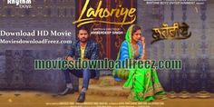 Lahoriye (2017) Full Punjabi Movie Download HD Mp4 720p Torrents by Amrinder Gill | Sargun Mehta-Watch Free Latest Movies Online on Moive365.to