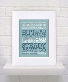 Framed and Matted - Steady As We Go - Dave Matthews Band Lyrics - 8x10 - 11x14 white frame. $37.00, via Etsy.