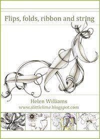 Flips, Folds, Ribbon, and String~Helen Williams~Zentangle