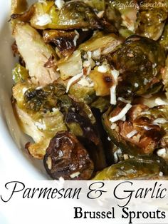 Parmesan & Garlic Roasted Brussel Sprouts ~ Taco Tuesday