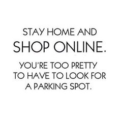 Shopping online is the best type of shopping