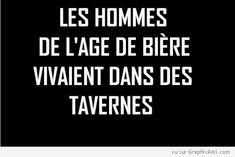 Les hommes de l'âge de bière vivaient dans des tavernes !