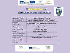 EUpenizeskolam.cz Název projektu: Moderní škola 2010> Author