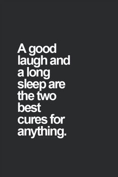Well I just had an amazingly good 2 hour laugh now time for the sleep part....nighty night ♡