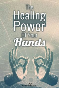 Did you know that your hands hold an innate healing power that have been used for centuries? The Healing Power Of Your Hands Energy Healing Spirituality, Healing Meditation, Reiki Energy, Spiritual Health, Chakra Healing, Healing Power, Meditation Music, Psychic Development, Healing Hands
