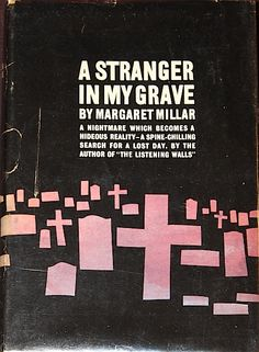 A Stranger in My Grave, Margaret Millar from Flavorwire Life Sentence, Pulp Fiction, How To Become, Novels, Author, Books, Google Search, Livros, Book