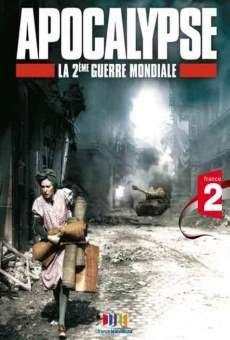 Apocalypse - La 2�me guerre mondiale - Films en ligne