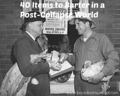 40 Items to Barter in a Post-Collapse World - Backdoor Survival