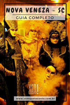 GUIA COMPLETO DE NOVA VENEZA – SC: TUDO O QUE VOCÊ PRECISA SABER PARA VISITAR UM PEDAÇO DA ITÁLIA NO BRASIL  Carnevale di Venezia  #novaveneza  #santacatarina #brasil