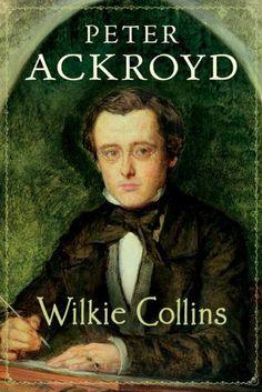 Wilkie Collins Ackroyds Brief Lives 5
