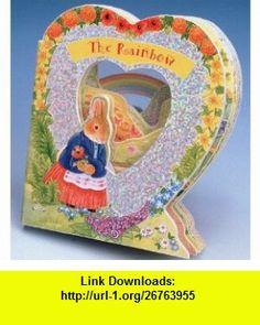 The Rainbow  Valentine Little Window  (9781575840734) Gaby Goldsack, Kate Davies , ISBN-10: 1575840731  , ISBN-13: 978-1575840734 ,  , tutorials , pdf , ebook , torrent , downloads , rapidshare , filesonic , hotfile , megaupload , fileserve