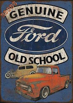 Ford sign … - Vintage and Retro Cars Ford Classic Cars, Classic Trucks, Vintage Signs, Vintage Ads, Vintage Crafts, Vintage Fashion 1950s, Vintage Makeup, Up Auto, Car Signs