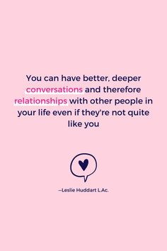 """Quote for empaths—""""You can have better, deeper conversations and therefore relationships with other people in your life even if they're not quite like you."""" Well Said Quotes, Highly Sensitive Person, Challenge Me, Motivational Words, Meaningful Quotes, Spiritual Quotes, Other People, Self Love, Like You"""