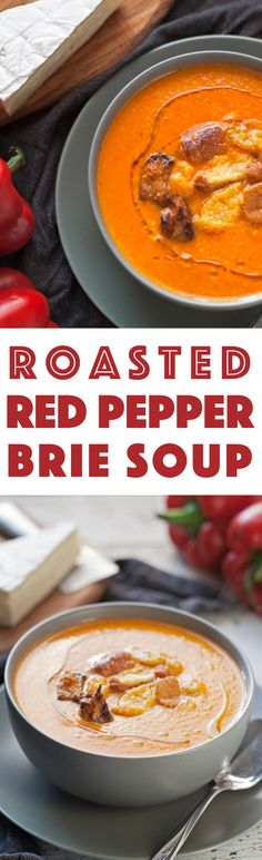 This roasted red pepper brie soup is creamy and smooth. Serve it with homemade croutons or crusty bread and a salad for the perfect cool-weather lunch!   honeyandbirch.com