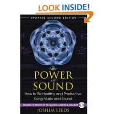 The Power of Sound: How to Be Healthy and Productive Using Music and Sound by Joshua Leeds. Customize your sound environment for a better quality of life Sound Healing, Self Healing, Sensory Overload, Leeds, Book Recommendations, Pain Relief, Productivity, Books To Read, Learning