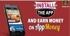 Install the app & Earn money on #AppMoney. #AppMoneyOffers #ReferAppMoney Download & Install Here: http://bit.ly/1C8FPEc