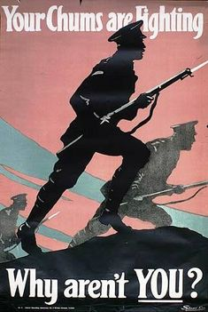 World War I British Army recruitment poster, 'Your Chums are Fighting.' Silhouette of soldiers, bayonets drawn, advancing into battle. / Universal History Archive/UIG / The Bridgeman Art Library Ww1 Propaganda Posters, British Army Recruitment, World War One, Christen, Illustrations, Dieselpunk, Images, Photos, Soldier Silhouette