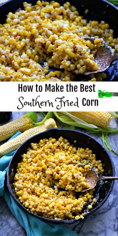 Secret of the Best Southern Fried Corn Recipe