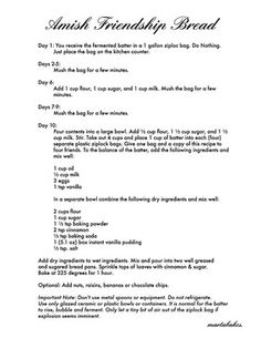 Amish Friendship Bread recipe.. I make this bread a lot and I think the kids will have fun fallowing the instructions and baking it together on the final day