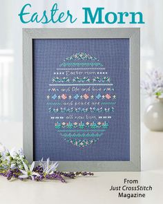 Easter Morn from the Mar/April 2017 issue of Just CrossStitch Magazine. Order a digital copy here: https://www.anniescatalog.com/detail.html?prod_id=135862