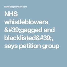 NHS whistleblowers 'gagged and blacklisted', says petition group