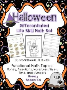 Halloween life skill math pack for three different types of learners. Covers a variety of life skill math topics.