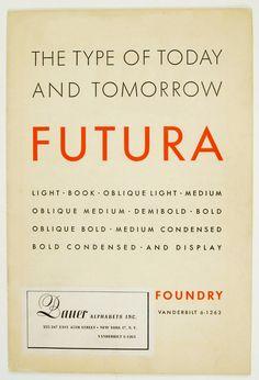 Futura Specimen Booklet, 1930s. From Bauer Alphabets Inc., USA. Via Herb Lubalin Study Center