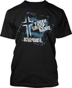 4687128d 10 Best Youth Shirts images | Youth ministry, Youth group shirts ...