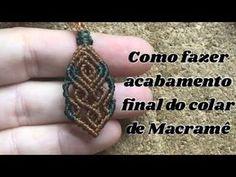 Tutorial: Como fazer acabamento no final do colar - YouTube Collar Macrame, Macrame Colar, Macrame Rings, Macrame Necklace, Macrame Knots, Macrame Bracelets, Micro Macrame Tutorial, Macrame Jewelry Tutorial, Earring Tutorial