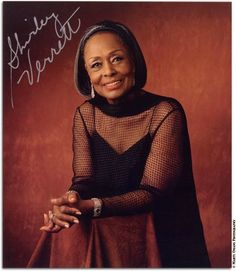 Shirley Verrett an internationally renowned  opera singer and recitalist (May 31, 1931 - November 5, 2010)