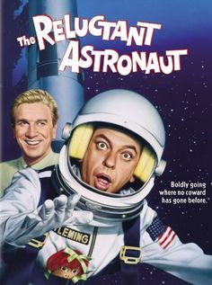 The Reluctant Astronaut~ Don Knotts,