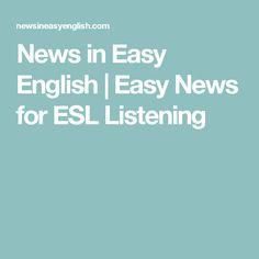 News in Easy English | Easy News for ESL Listening