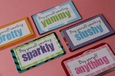The gift cards for the week long birthday celebration.  Someone give my husband this idea. ;)