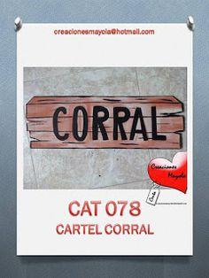 Creaciones Mayola: CARTEL CORRAL, DECORADO FIESTA VAQUERA.