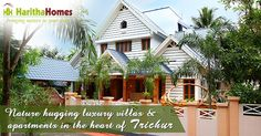 Haritha Homes provides ready to occupy Luxury apartments and villas in Thrissur City, Kerala. Our vision is to bring the lushness of Gods Own Country to city life by creating a secure, pollution free Environment.