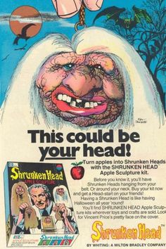 Shrunken apple-head kit with Vincent Price?  Where has this been all my life?