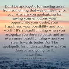 Dont be apologetic