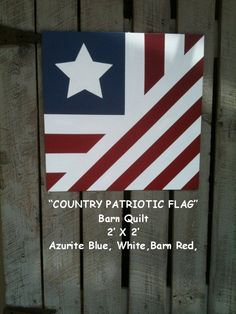 Barn Quilt Patriotic Country Flag Pattern by TheBarnQuiltStore, $65.00