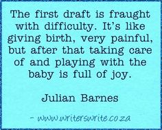 Julian Barnes - First Draft Writing Quotes, Writing Advice, Blog Writing, Creative Writing, Writing A Book, Writing Prompts, Julian Barnes, Paperback Writer, Writing Motivation