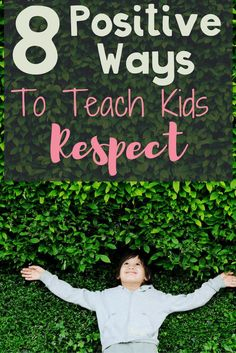 8 Positive Ways to Teach Kids Respect