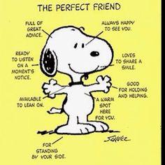 A dog is a man's BEST FRIEND.