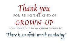 """The """"Thank you for Being a Grown-up"""" campaign Looking Up, My Children, My Books, Acting, Campaign, Let It Be, Shit Happens, Sayings, Inspire"""