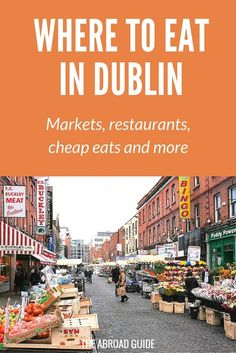 Travel Ireland: Where to Eat While in Dublin. Check out these cheap eats, markets, and restaurants to try while in Dublin, Ireland. Scotland Travel, Ireland Travel, Food In Ireland, Ireland Pubs, Backpacking Ireland, Dublin Travel, Scotland Trip, Galway Ireland, Cork Ireland