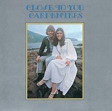 1970, The Carpenters:  Close to You ♥