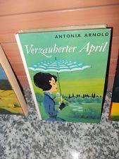 Verzauberter April, von Antonia Arnold, aus dem Franz Schneider Verlag