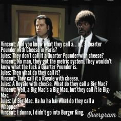 Famous Quote From Pulp Fiction   uploaded to pinterest