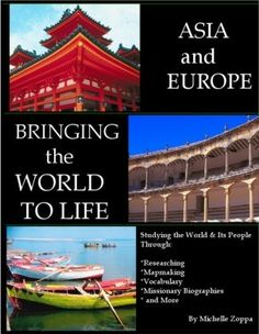 Bringing the World to Life: Asia and Europe For junior and senior high students. [72] - $19.95 : Queen Homeschool Supplies, Publishers of Books for the Charlotte Mason Style Educator