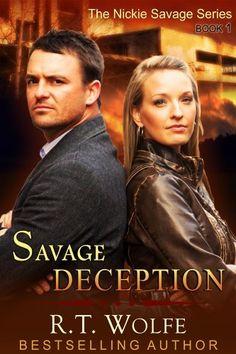 Savage Deception (The Nickie Savage Series, Book 1) by R.T. Wolfe, http://www.amazon.com/dp/B00H9FJDQ6/ref=cm_sw_r_pi_dp_Fh8Qsb033HR3Y