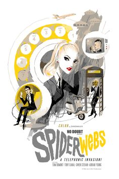 """""""Spider Webs,"""" movie poster. So cool.  Art by Kevin Dart."""